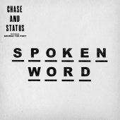 Chase & Status - Spoken Word (1991 Remix)