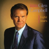 Glen Campbell - Light Years