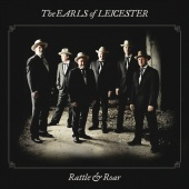 The Earls Of Leicester - Rattle & Roar