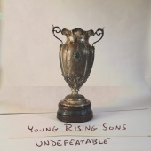 Young Rising Sons - Undefeatable