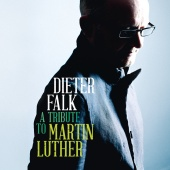 Dieter Falk - A Tribute To Martin Luther