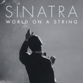 Frank Sinatra - World On A String ( Live )