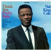 Nat King Cole - Thank You, Pretty Baby
