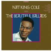 Nat King Cole - The Beautiful Ballads