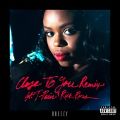 Dreezy - Close To You (feat. T-Pain, Rick Ross) [Remix]