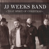 JJ Weeks Band - That Spirit Of Christmas