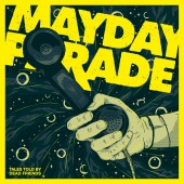 Mayday Parade - Tales Told By Dead Friends [Anniversary Edition]