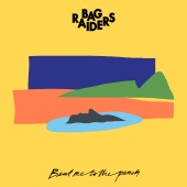 Bag Raiders - Beat Me To The Punch