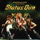 Status Quo - Whatever You Want - The Essential Status Quo