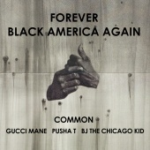Common - Forever Black America Again