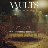 Vaults - One Day I'll Fly Away (Acoustic)
