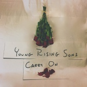 Young Rising Sons - Carry On