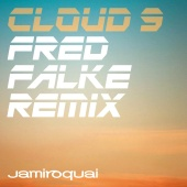 Jamiroquai - Cloud 9 [Fred Falke Remix]