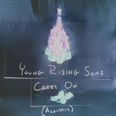 Young Rising Sons - Carry On [Acoustic]