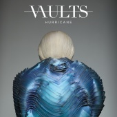 Vaults - Hurricane (Remixes / Pt. 2)