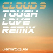 Jamiroquai - Cloud 9 [Tough Love Remix]