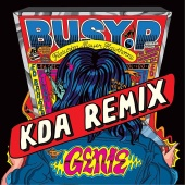 Busy P - Genie (feat. Mayer Hawthorne) (KDA Remix)