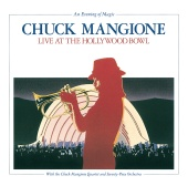Chuck Mangione - An Evening Of Magic: Live At The Hollywood Bowl