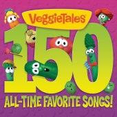 VeggieTales - 150 All-Time Favorite Songs!