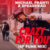 Michael Franti & Spearhead - Crazy For You (SF Funk Mix)