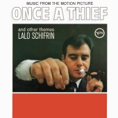 Lalo Schifrin - Once A Thief And Other Themes [Original Motion Picture Soundtrack]