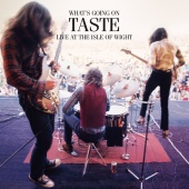 Taste - What's Going On; Isle Of Wight Festival 1970