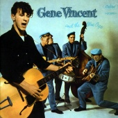 Gene Vincent & His Blue Caps - Gene Vincent And The Blue Caps