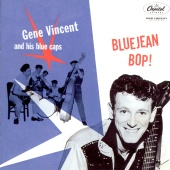 Gene Vincent & His Blue Caps - Blue Jean Bop