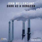 John Mellencamp - Dark As A Dungeon