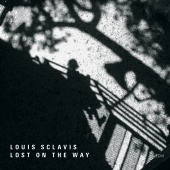 Louis Sclavis - Lost On The Way