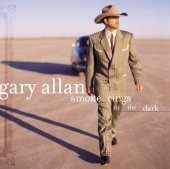 Gary Allan - Smoke Rings In The Dark