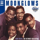 The Moonglows - Blue Velvet / The Ultimate Collection