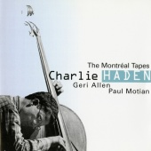 Charlie Haden - The Montréal Tapes