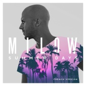 Milow - Summer Days [French Version]