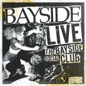 Bayside - Live At The Bayside Social Club