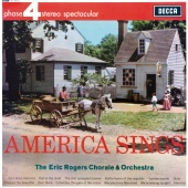 The Eric Rogers Chorale and Orchestra - America Sings