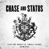 Chase & Status - Love Me More (Remixes)