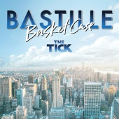 Bastille - Basket Case (From ?The Tick? TV Series)