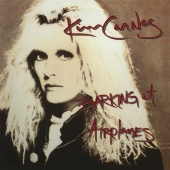 Kim Carnes - Barking At Airplanes ( Bonus Tracks )
