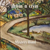 Drivin' N' Cryin' - Mystery Road [Demo]