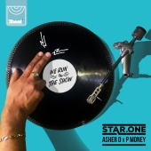 Star.One & Asher D. & P Money - We Run The Show [Star.One X Asher D. X P Money]