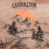 Carrollton - Everything Or Nothing