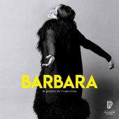 Barbara - Barbara, la playlist de l'exposition