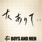 Boys And Men - Tomoarite