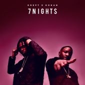Krept & Konan - 7 Nights
