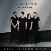 Kensington - Control (Live Tracks Only) (Live)
