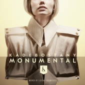 Kadebostany - Monumental [Mind If I Stay Remixes]