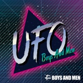 Boys And Men - UFO