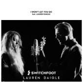 Switchfoot - I Won't Let You Go (feat. Lauren Daigle)