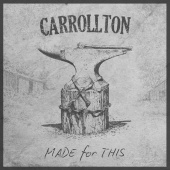 Carrollton - Made For This